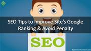 SEO Tips to Improve Site's Google Ranking & Avoid Penalty