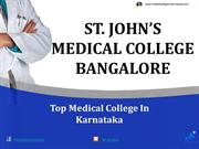 St. John's Medical College Bangalore Admission|Fees|Seats|Exams