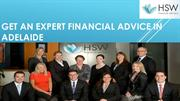 Get an Expert Financial advice Adelaide from HSW Advisers