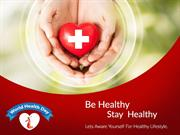 Be Healthy-Stay Healthy  World Health Day 2016