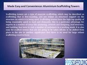 Made Easy and Convenience: Aluminium Scaffolding Towers