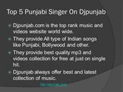 Top 5 Punjabi Singer On Djpunjab