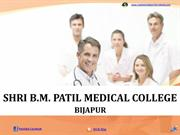 Shri B.M. Patil Medical College Bijapur Admission|Fees|Seats|Exams