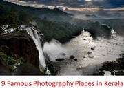 Famous 9 Photography Destinations in Kerala