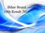 Bihar Board 10th Result 2016 will declare in month of May