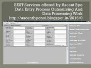 BEST Services offered Data Entry Process Outsourcing