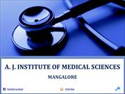 A J Institute of Medical Sciences Mangalore Admission|Fees|Seats|Exams