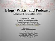 Blogs, wikis, and podcast