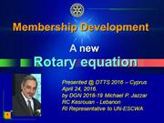 Rotary Membership Development: New equation to increase membership