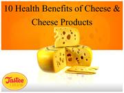 10 health benefits of cheese and cheese products