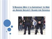Why it is Important to Hire an Armed Security Guard for school