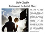Rob Chubb – Professional Basketball Player