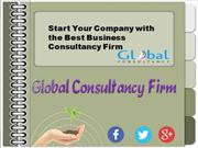 Start Your Company with the Best Business Consultancy Firm