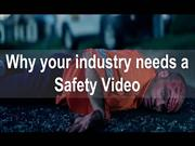 why your industry needs a safety video