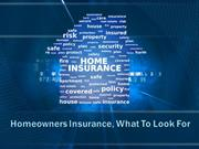 Homeowners Insurance, What To Look For