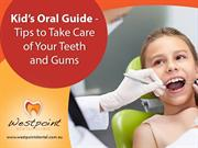 Kid's Guide to Take Care of Your Teeth & Gums