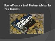 How to Choose a Small Business Advisor for Your Business