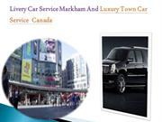 Livery Car Service Markham And Luxury Town Car Service  Canada