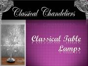 Classical Table Lamps - Classical Chandeliers