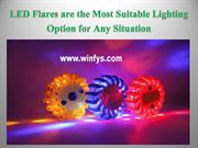 LED Flares are the Most Suitable Lighting Option for Any Situation