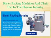 Blister Packing Machines And Their Use In The Pharma Industry