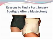 Reasons to Find a Post Surgery Boutique After a Mastectomy