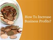 How To Increase Business Profits?