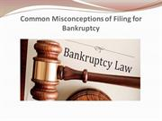 Common Misconceptions of Filing for Bankruptcy