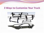 3 Ways to Customize Your Truck