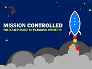 Mission Controlled: The 5 Step Guide to Planning Projects