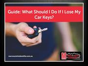 Lost Your Car Keys? Read This Guide!