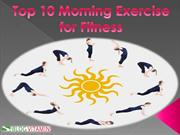 10 Best Morning Exercises for Healthy Body