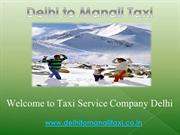 Book Taxi by Manali from Delhi - Delhi to Manali Taxi