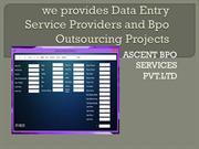 we provides Outsourcing Business and Business Process Outsourcing