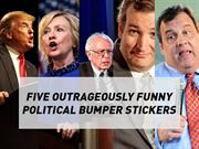 Five Outrageously Funny Political Bumper Stickers