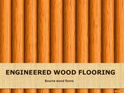 Engineered Wood Flooring - Top Tranding Flooring Option