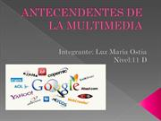 antecedentes de la MULTIMEDIA