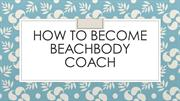How to become beachbody coach