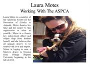 Laura Motes - Working with the ASPCA