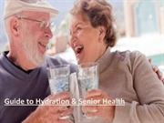 Guide to Hydration & Senior Health