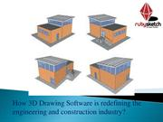 How 3D Drawing Software is redefining the engineering and construction