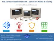 Fire Alarms Poole Bournemouth | Dorset Fire Alarms & Security