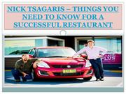 NICK TSAGARIS – THINGS YOU NEED TO KNOW FOR A SUCCESSFUL RESTAURANT