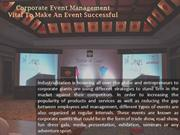 Corporate Event Management- Vital To Make An Event Successful