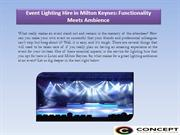 Event Lighting Hire in Milton Keynes Functionality Meets Ambience
