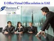 E-Office/Virtual Office Solution In UAE