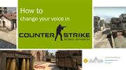 How to Change Your Voice in Counter-Strike Global Offensive