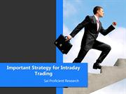 Important Strategy for Intraday Trading