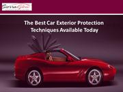 The best Car Exterior Protection Techniques available Today