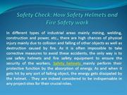 How Safety Helmets and Fire Safety work